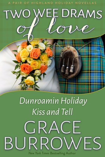 Two Wee Drams of Love ebook by Grace Burrowes