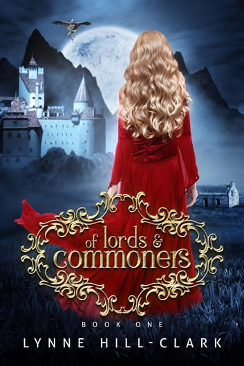 Of Lords and Commoners - Lords and Commoners Series ebook by Lynne Hill-Clark