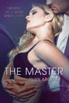 The Master ebook by Yvan Argeadi