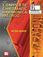 Complete Chromatic Harmonica Method ebook by Phil Duncan