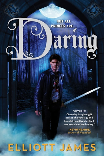 Daring ebook by Elliott James