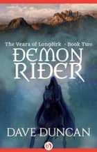 Demon Rider ebook by Dave Duncan