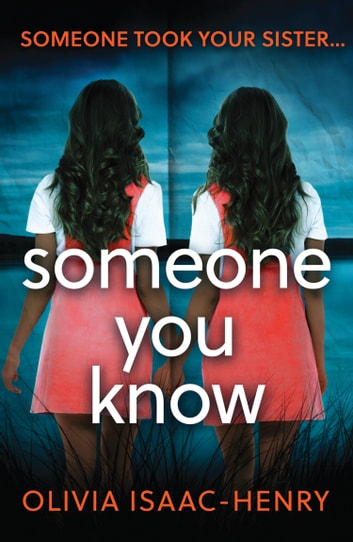 Someone You Know ebook by Olivia Isaac-Henry