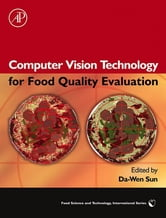 Computer Vision Technology for Food Quality Evaluation ebook by