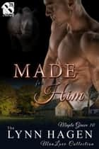 Made for Him ebook by