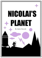 Nicolai's Planet ebook by Andrew Hawcroft