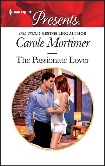 The Passionate Lover ebook by Carole Mortimer