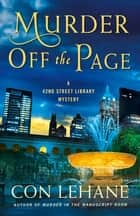 Murder Off the Page - A 42nd Street Library Mystery ebook by Con Lehane