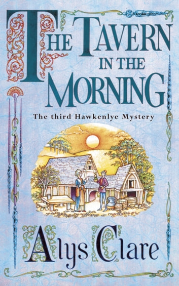 The Tavern in the Morning ebook by Alys Clare