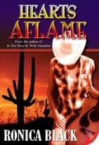 Hearts Aflame ebook by Ronica Black