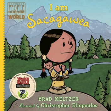 I am Sacagawea audiobook by Brad Meltzer,Various