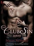 The Club Sin Series 7-Book Bundle ebook by Stacey Kennedy