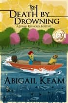 Death By Drowning ebook by Abigail Keam