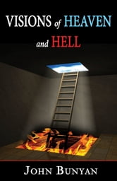 Visions Of Heaven And Hell ebook by John Bunyan