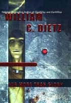 For More Than Glory ebook by William C. Dietz