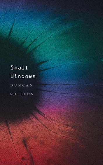 Small Windows ebook by Duncan Shields