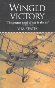 Winged Victory ebook by V.M. Yeates