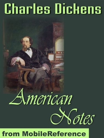 American Notes (Mobi Classics) ebook by Charles Dickens