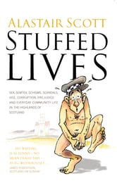 Stuffed Lives ebook by Alastair Scott