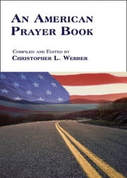 An American Prayer Book ebook by Christopher L. Webber