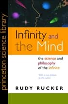 Infinity and the Mind ebook by Rudy Rucker