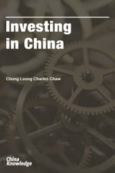 Investing in China ebook by Chong Loong Charles Chaw