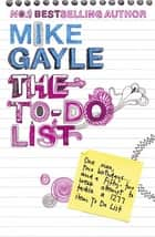 The To-Do List ebook by Mike Gayle