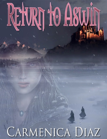 Return to Aswin ebook by Carmenica Diaz