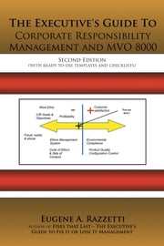 The Executive's Guide To Corporate Responsibility Management and MVO 8000 ebook by Eugene A. Razzetti