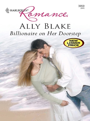 Billionaire On Her Doorstep ebook by Ally Blake