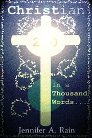 Weight Loss and Honesty (In a Thousand Words: Christian 2.0) ebook by Jennifer Rain