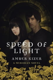 Speed of Light ebook by Amber Kizer