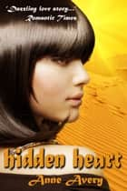 Hidden Heart ebook by Anne Avery