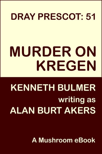 Murder on Kregen ebook by Alan Burt Akers