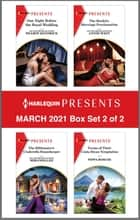Harlequin Presents - March 2021 - Box Set 2 of 2 ebook by Sharon Kendrick, Miranda Lee, Annie West,...