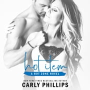Hot Item audiobook by Carly Phillips