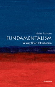Fundamentalism: A Very Short Introduction ebook by Malise Ruthven