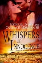 Whispers Of Innocence ebook by Candace Morehouse, Michael Davis