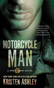 Motorcycle Man ebook by Kristen Ashley