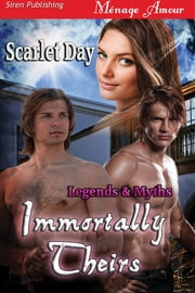 Immortally Theirs ebook by Scarlet Day