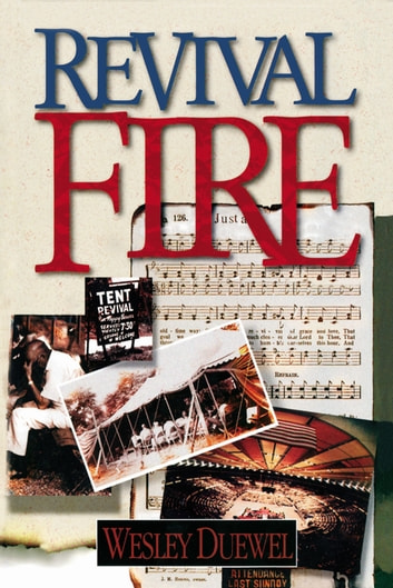 Revival Fire ebook by Wesley L. Duewel