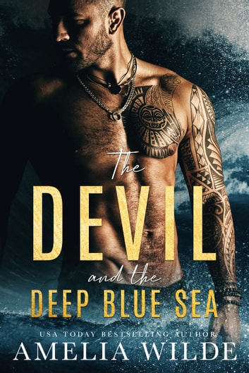 The Devil and the Deep Blue Sea ebook by Amelia Wilde