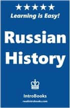 Russian History ebook by IntroBooks