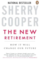 The New Retirement - How It Will Change Our Future ebook by Sherry Cooper