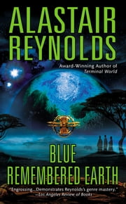 Blue Remembered Earth ebook by Alastair Reynolds