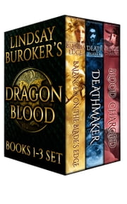 The Dragon Blood Collection, Books 1-3 ebook by Lindsay Buroker