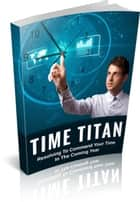 Time Titan ebook by Jack White