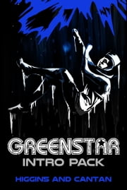 Greenstar Season 1, Episodes 1-3 ebook by Dave Higgins,Simon Cantan