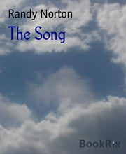The Song ebook by Randy Norton