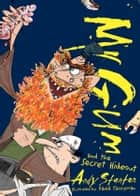 Mr Gum and the Secret Hideout ebook by Andy Stanton, David Tazzyman